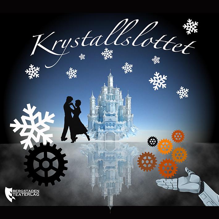 Krystallslottet – Bergstaden Teaterlag