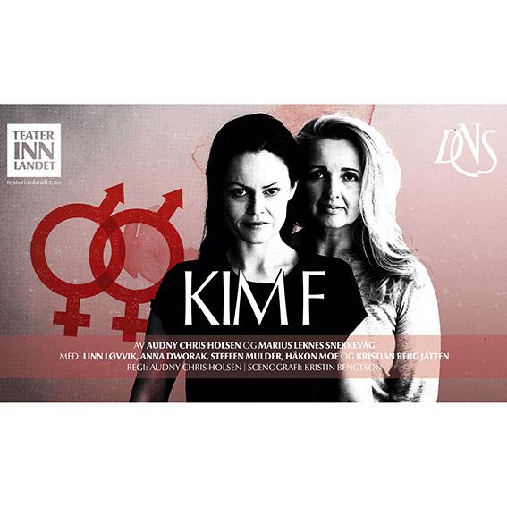 Kim F – Teater Innlandet