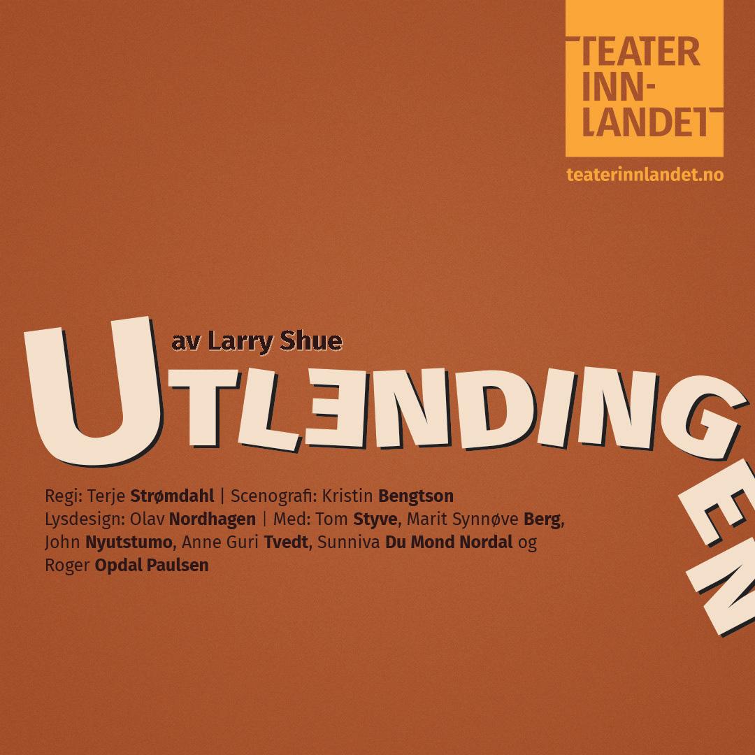 Teater Innlandet: Utlendingen